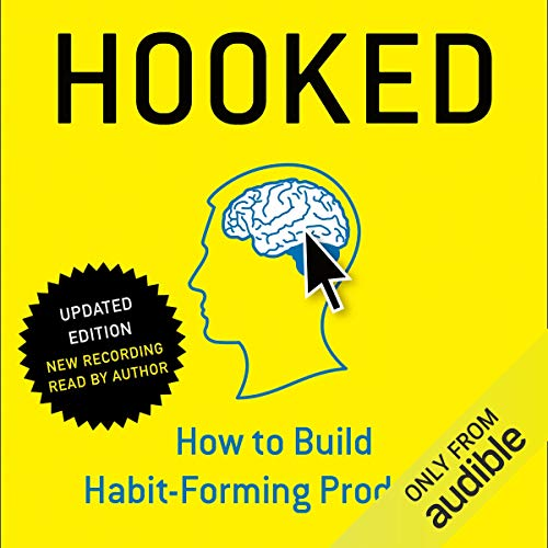Hooked: How to Build Habit-Forming Products audiobook cover art