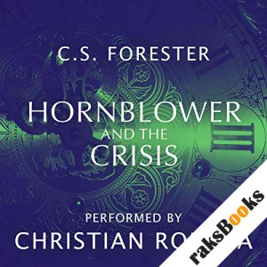 Hornblower and the Crisis audiobook cover art