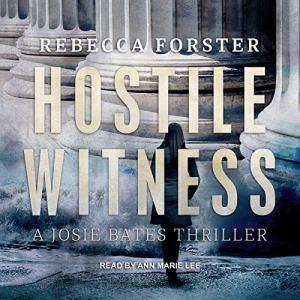 Hostile Witness: A Josie Bates Thriller audiobook cover art