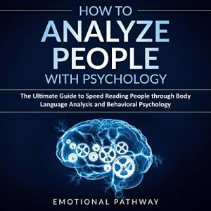 How to Analyze People with Psychology audiobook cover art