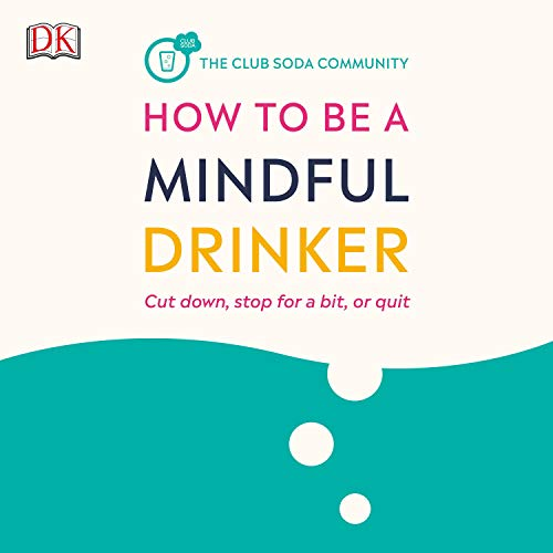 How to Be a Mindful Drinker audiobook cover art