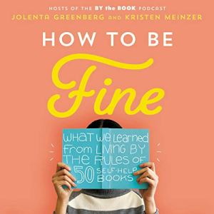How to Be Fine audiobook cover art