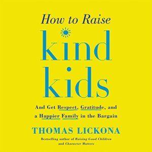 How to Raise Kind Kids audiobook cover art