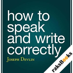 How to Speak and Write Correctly audiobook cover art