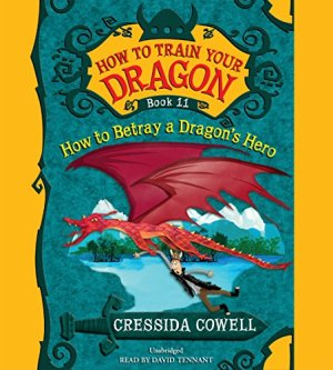 How to Train Your Dragon: How to Betray a Dragon's Hero audiobook cover art