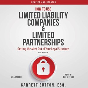 How to Use Limited Liability Companies and Limited Partnerships audiobook cover art