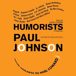 Humorists: From Hogarth to Noël Coward audiobook cover art