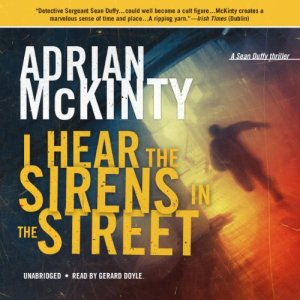 I Hear the Sirens in the Street audiobook cover art