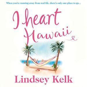 I Heart Hawaii audiobook cover art