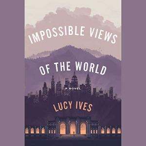 Impossible Views of the World audiobook cover art