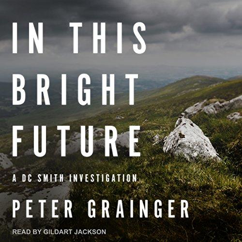 In This Bright Future audiobook cover art