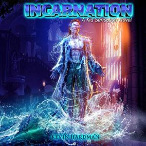 Incarnation: A Kid Sensation Novel audiobook cover art
