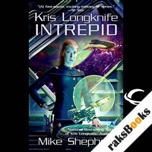 Intrepid: Kris Longknife, Book 6 audiobook cover art