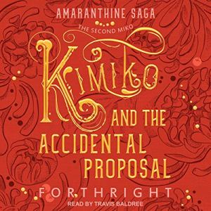 Kimiko and the Accidental Proposal audiobook cover art