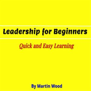 Leadership for Beginners audiobook cover art