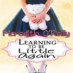 Learning to Be Little Again audiobook cover art