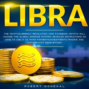 Libra: The Cryptocurrency Revolution audiobook cover art