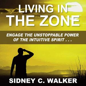 Living in the Zone audiobook cover art