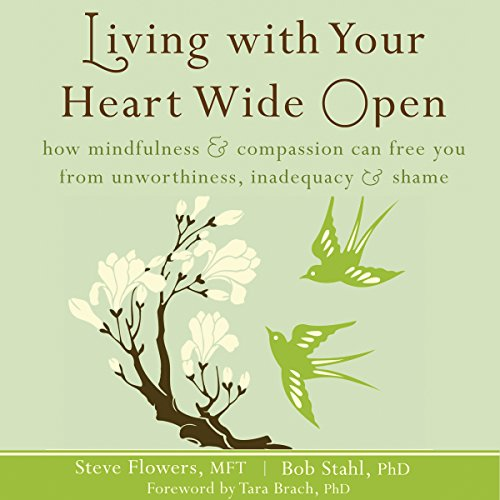 Living with Your Heart Wide Open audiobook cover art