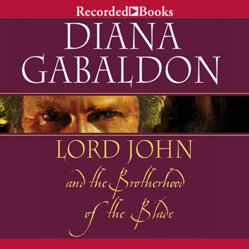 Lord John and the Brotherhood of the Blade audiobook cover art