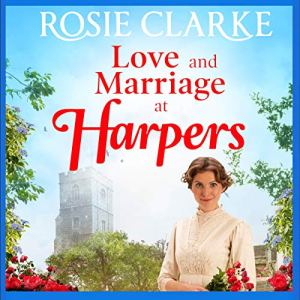 Love and Marriage at Harpers audiobook cover art