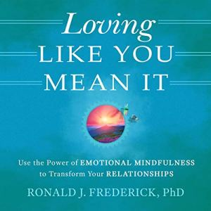 Loving Like You Mean It audiobook cover art