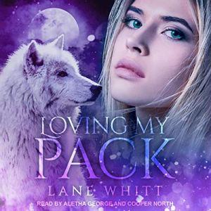 Loving My Pack audiobook cover art