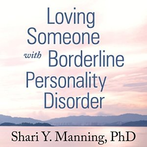 Loving Someone with Borderline Personality Disorder audiobook cover art
