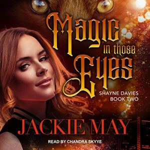 Magic in Those Eyes audiobook cover art