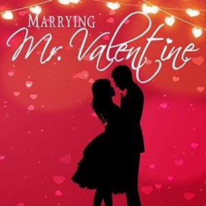 Marrying Mr. Valentine audiobook cover art