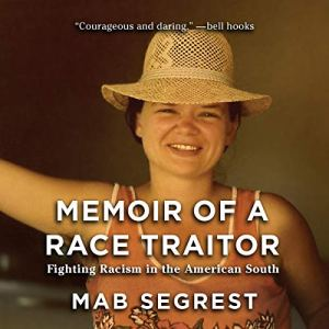 Memoir of a Race Traitor audiobook cover art