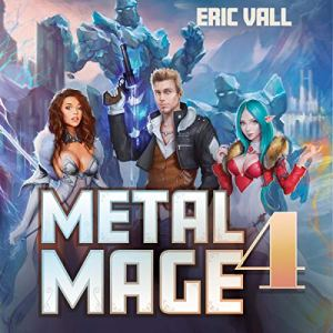 Metal Mage 4 audiobook cover art