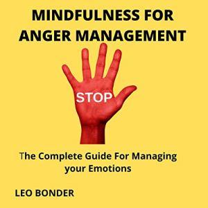 Mindfulness for Anger Management audiobook cover art