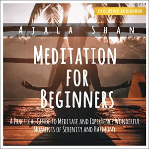 Mindfulness for Beginners: A Practical Guide to Live Your Life in Peace and Happiness audiobook cover art