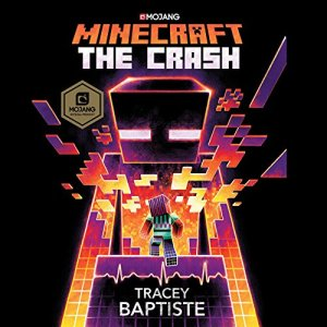 Minecraft: The Crash audiobook cover art