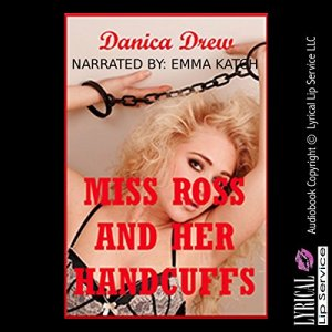 Miss Ross and Her Handcuffs audiobook cover art
