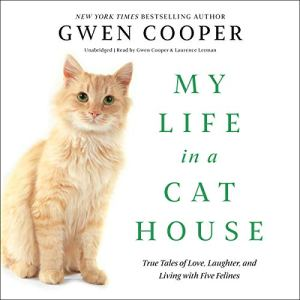 My Life in a Cat House audiobook cover art