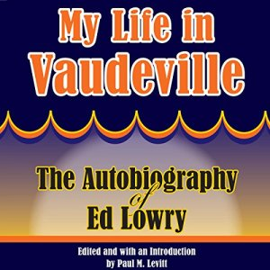 My Life in Vaudeville audiobook cover art