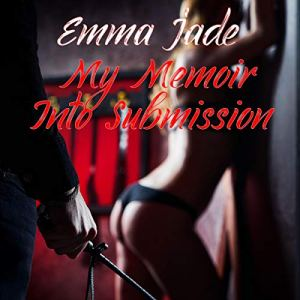 My Memoir into Submission audiobook cover art