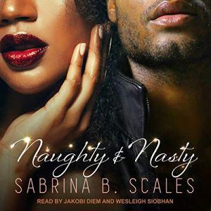 Naughty & Nasty audiobook cover art