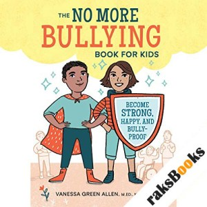 No More Bullying Book for Kids audiobook cover art