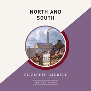 North and South (AmazonClassics Edition) audiobook cover art
