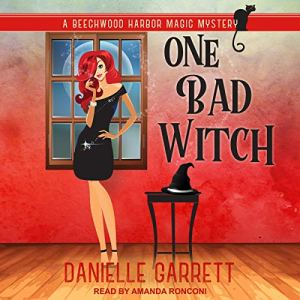 One Bad Witch audiobook cover art