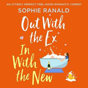 Out with the Ex, in with the New audiobook cover art