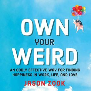 Own Your Weird audiobook cover art