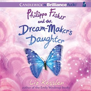 Philippa Fisher and the Dream-Maker's Daughter audiobook cover art