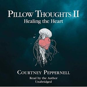 Pillow Thoughts II audiobook cover art