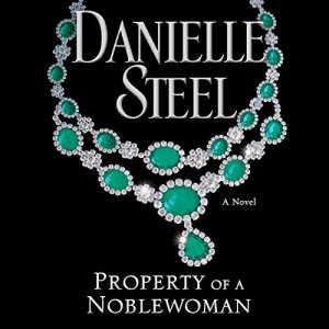 Property of a Noblewoman audiobook cover art