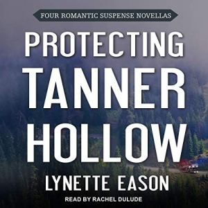 Protecting Tanner Hollow audiobook cover art