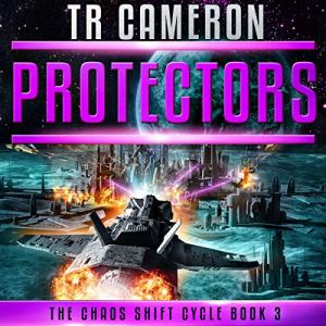 Protectors: A Military Science Fiction Space Opera audiobook cover art